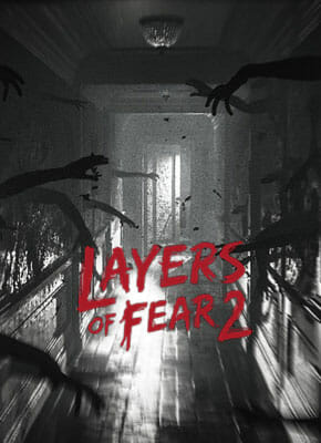 Layers of Fear 2 pobierz gre